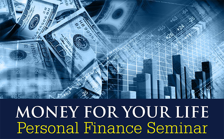 Money for Your Life: Personal Finance Seminar poster